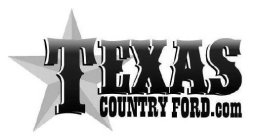 TEXAS COUNTRY FORD.COM