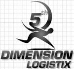 5th, Dimension Logistix, Solutions Delivered