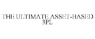 THE ULTIMATE ASSET-BASED 3PL