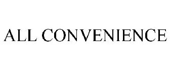 ALL CONVENIENCE