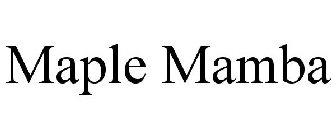 Maple Mamba