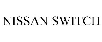 NISSAN SWITCH