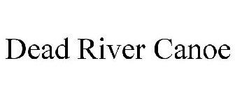 Dead River Canoe