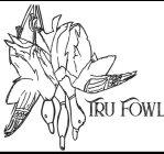TruFowl
