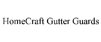 HOMECRAFT GUTTER GUARDS