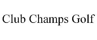 Club Champs Golf