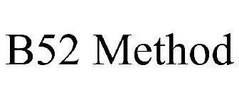 B52 Method