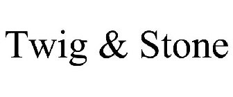 Twig & Stone