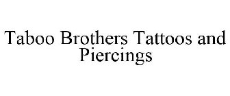 Taboo Brothers Tattoos and Piercings