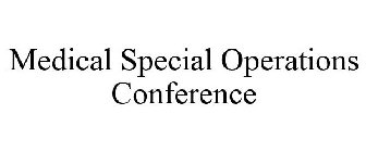 Medical Special Operations Conference