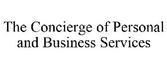 The Concierge of Personal and Business Services