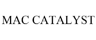 MAC CATALYST