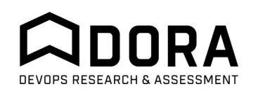 DORA DEVOPS RESEARCH & ASSESSMENT