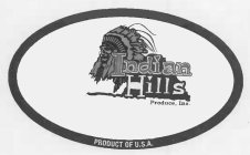 INDIAN HILLS PRODUCE, INC. PRODUCT OF U.S.A.
