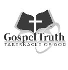 Gospel Truth Tabernacle of God