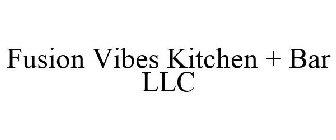 Fusion Vibes Kitchen + Bar LLC