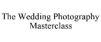 The Wedding Photography Masterclass