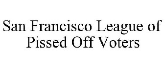 San Francisco League of Pissed Off Voters