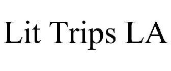 Lit Trips LA