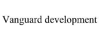 Vanguard development