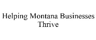Helping Montana Businesses Thrive