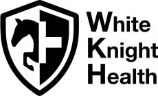 WHITE KNIGHT HEALTH