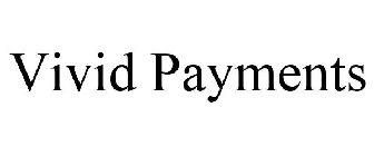 Vivid Payments