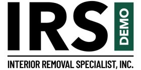 IRS DEMO INTERIOR REMOVAL SPECIALIST, INC.
