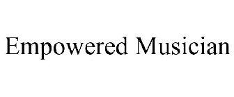 Empowered Musician