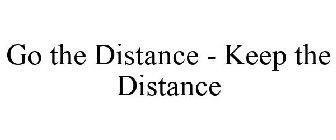 Go the Distance - Keep the Distance