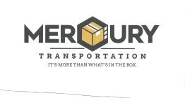 MERCURY TRANSPORTATION IT'S MORE THAN WHAT'S IN THE BOX