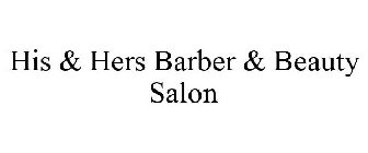 His & Hers Barber & Beauty Salon