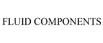 FLUID COMPONENTS