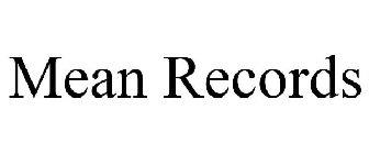 Mean Records Trademarks :: Justia Trademarks