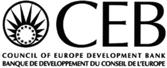 CEB COUNCIL OF EUROPE DEVELOPMENT BANK BANQUE DE DEVELOPPEMENT DU CONSEIL DE L'EUROPE