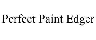 Perfect Paint Edger