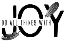 Do All Things With Joy