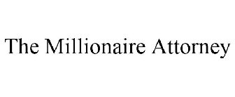 The Millionaire Attorney