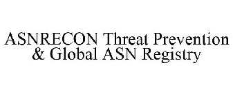 ASNRECON Threat Prevention & Global ASN Registry
