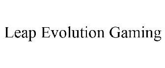 Leap Evolution Gaming