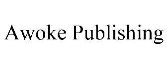 Awoke Publishing