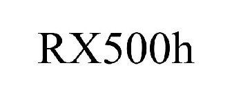 RX500H