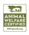 ANIMAL WELFARE CERTIFIED AWCGOODS.ORG