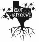 Root Waterfowl
