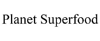 PLANET SUPERFOOD