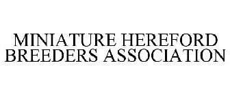 MINIATURE HEREFORD BREEDERS ASSOCIATION