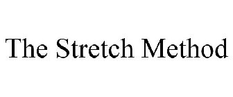 THE STRETCH METHOD