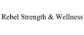 Rebel Strength & Wellness