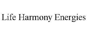 Life Harmony Energies