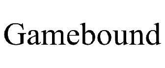 Gamebound